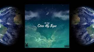 Marc Vinyls- Close My Eyes (Official Audio)