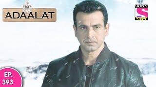 Adaalat - अदालत - Episode 393 - 21st October, 2017