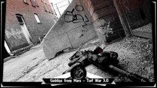 Goblins from Mars - Turf War 3.0 [10 HOURS]