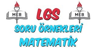 MEB LGS Örnek Soru Çözümleri - Matematik