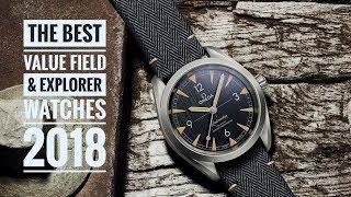 The Best Value Field & Explorer Watches - 2018