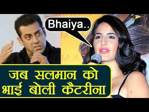 Katrina Kaif CALLED Salman Khan her BROTHER !   FilmiBeat