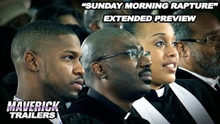 New Release Exclusive Preview Sunday Morning Rapture - Maverick Movies