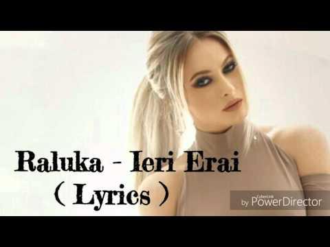 Raluka - Ieri Erai  ( Lyrics )