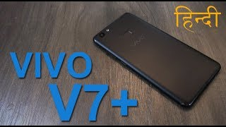 Vivo V7+ review (भाग 2) - अच्छा है लेकिन महंगा है