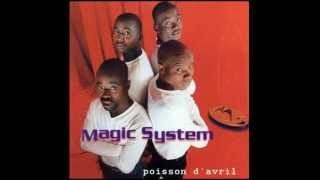 MAGIC SYSTEM (Poisson d'Avril - 2001) - Solidarité