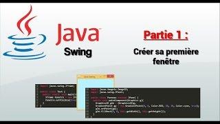 [FR][Partie 1] Tutoriel Java Swing GUI : Créer sa première fenêtre