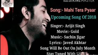 Mahi Tera Pyaar Arijit Sing New Song