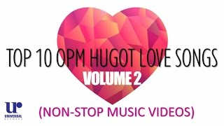 Various Artists - [NON-STOP MUSIC VIDEOS] Top 10 OPM Hugot Love Songs Volume 2