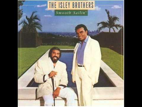 The Isley Brothers Smooth Sailin Tonight