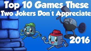Top 10 Games These Two Jokers Don