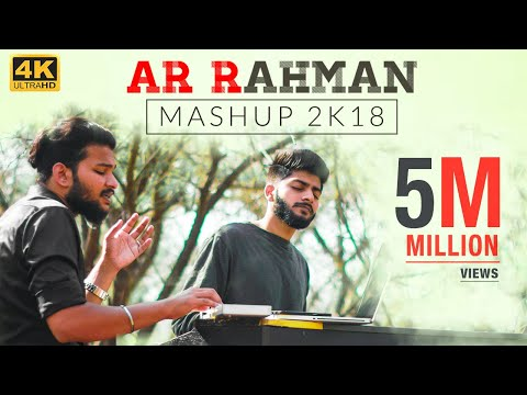 A R Rahman Mashup 2K18 - Straight From Our Hearts | Sathya & Stanley