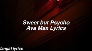 Sweet But Psycho || Ava Max Lyrics