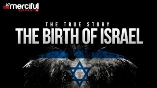 The Birth of Israel - Balfour Declaration