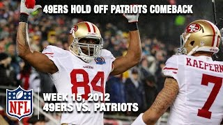 49ers vs. Patriots (Wk 15, 2012) | Kaepernick & Harbaugh Outlast Brady & Belichick | NFL Highlights