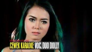 Duo Dolly (Sintya Riske & Astrid Gita) - Cewek Karaoke