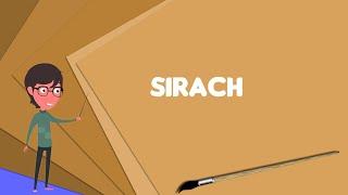 What is Sirach? Explain Sirach, Define Sirach, Meaning of Sirach