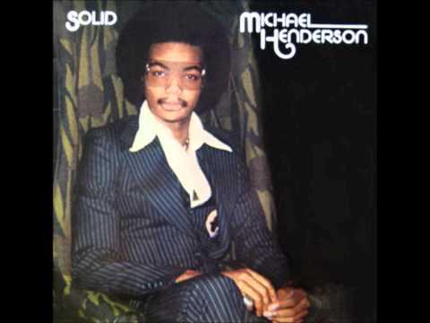 Michael Henderson Be My Girl