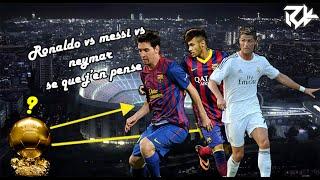 Ronaldo ? Messi ? Neymar ? Ballon d'or 2015
