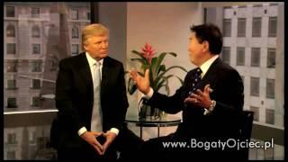 Klucz do sukcesu przedsiębiorcy - Donald TRUMP & Robert KIYOSAKI