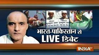 India TV Special Debate On Pakistan Sentences Indian Spy Kulbhushan Yadav