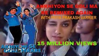 Akhiyon Se Goli Mare remix with priya prakash warrier