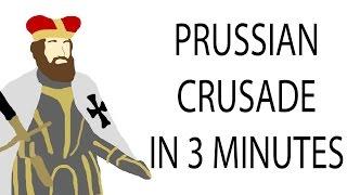 Prussian Crusade | 3 Minute History