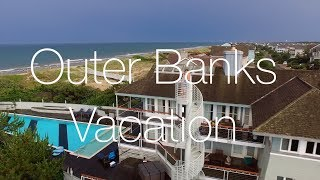 Outer Banks Vacation 2017 (CRAZY HUGE HOUSE)