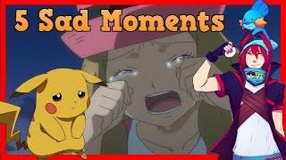5 Sad Pokemon Moments (Ovi)
