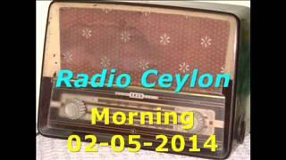 Radio Ceylon 02-05-2014~Friday Morning~02 Purani filmon Ka Sangeet