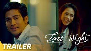 Trailer 1 | 'Last Night' | Toni Gonzaga and Piolo Pascual