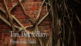 Tom, Dick & Harry - Music Video | The Dewarists (S02E02)