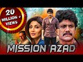 Mission Azad (Azad) Telugu Hindi Dubbed Movie | Nagarjuna, Shilpa Shetty, Soundarya
