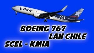 767-300ER Lan Chile - Santiago x Miami an FS2004 Movie