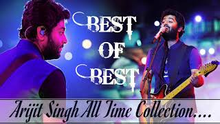 Arijit Singh Best of Best Collection - Non Stop Audio Songs - Jukebox