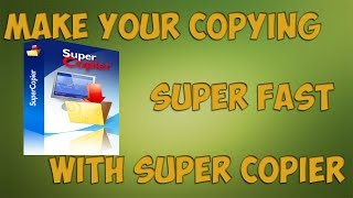 Make your copying speed super fast with super copier