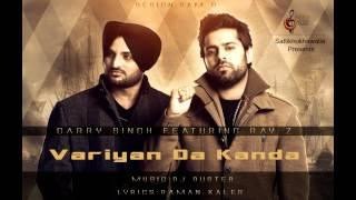 Variyan Da Kanda | Garry Singh | Featuring Ray Z | Latest Punjabi Songs | Elite Music