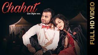 New Punjabi Songs 2016 || CHAHAT || NITISH KOHLI feat. NIKKITA SHARMA || Punjabi Romantic Songs 2016