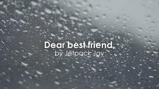 Dear Best Friend...