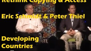 Eric Schmidt & Peter Thiel Help Developing Countries But No Copy, No Access #povertycure