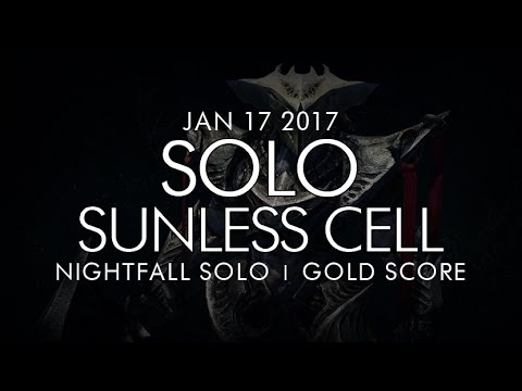 Destiny -  Solo Sunless Cell / Alak-Hul Nightfall (Gold) - January 17, 2017 - Weekly Nightfall Solo