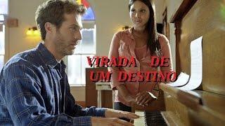 Filme gospel VIRADA DO DESTINO  completo dublado