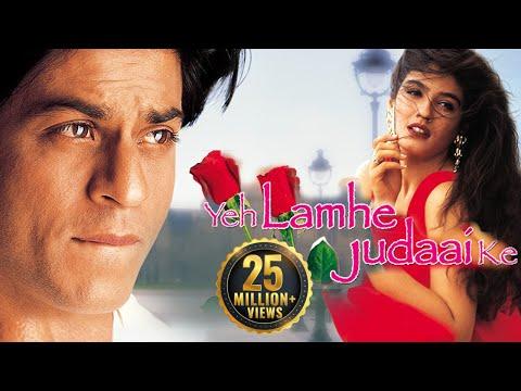 Xxx Mp4 Yeh Lamhe Judaai Ke HD Shahrukh Khan Raveena Tandon Superhit Hindi Movie With Eng Subtitles 3gp Sex