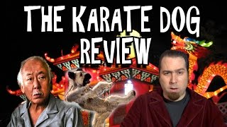 The Karate Dog Review
