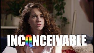 Inconceivable - Pilot (LGBTQ Original Series S01E01)