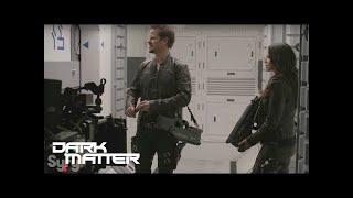 DARK MATTER | Season 3, Episode 2: Backstage | SYFY