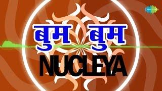 NUCLEYA   Boom Boom - Remix By Nucleya