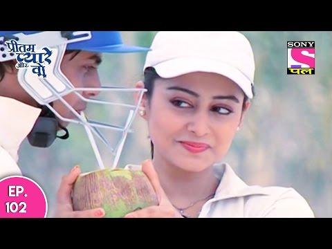 Xxx Mp4 Pritam Pyare Aur Woh प्रीतम प्यारे और वो Episode 102 22nd December 2016 3gp Sex