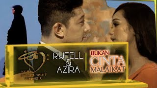 Ryfell & Azira - OST.  Bukan Cinta Malaikat (prod. Ganesa Perkasa Films terbaru 2017)  #Artis