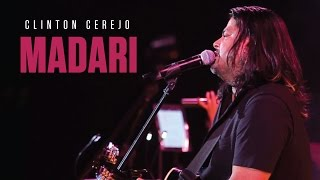 Madari - Live At The Asiatic Steps | The Clinton Cerejo Band